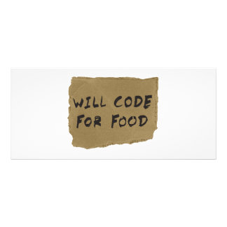 Will Code For Food Customised Rack Card