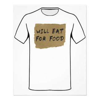 Will Eat For Food Cardboard Sign Flyer