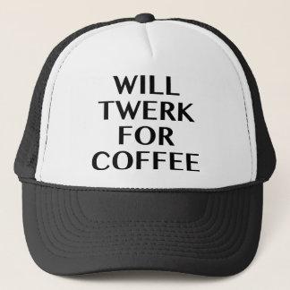 Will Twerk For Coffee Trucker Hat