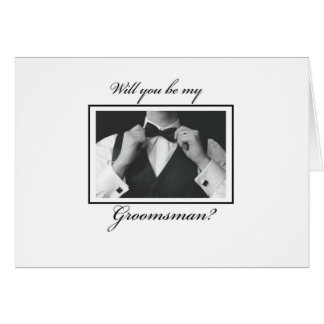 Will You Be Groomsman, Black and White, Tuxedo Greeting Card
