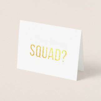 Will you be in my bride squad card in gold foil