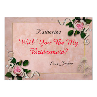 Will you be my bridesmaid 13 cm x 18 cm invitation card