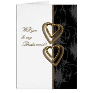 Will you be my bridesmaid black &Gold Card