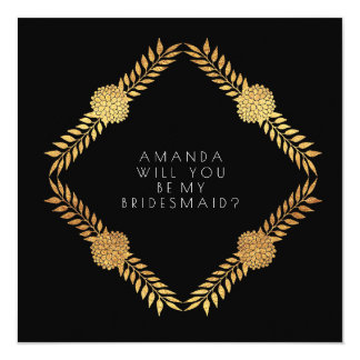 Will You Be My Bridesmaid Gold Black Vip Card