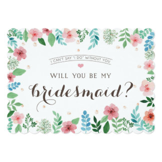 Will you be my bridesmaid, I can't say I do 13 Cm X 18 Cm Invitation Card