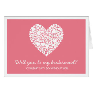 Will You Be My Bridesmaid? Pink Heart Card