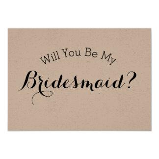 Will You Be My Bridesmaid Rustic Card, Kraft Paper Card