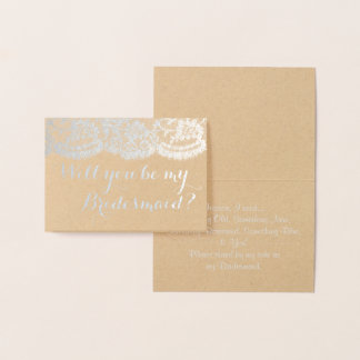 Will You Be My Bridesmaid? Rustic Kraft & Lace Foil Card