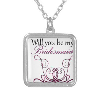 Will you be my Bridesmaid? Silver Plated Necklace