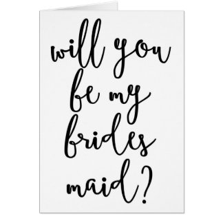 Will you be my Bridesmaids | Quirky Script Card