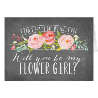 Will You Be My Flower Girl   Bridesmaid Note Card