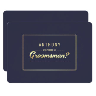 Will you be my Groomsman? Custom Invitations