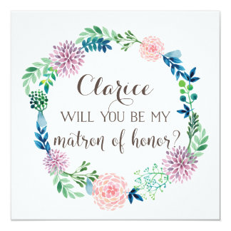 Will you be my matron of honor, flowers watercolor card
