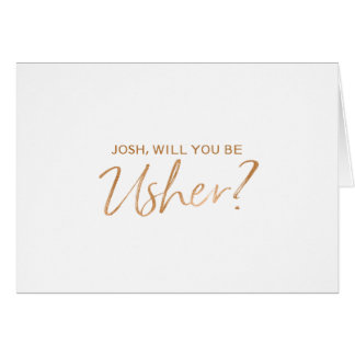 Will you be my usher | Copper Hand lettered Card