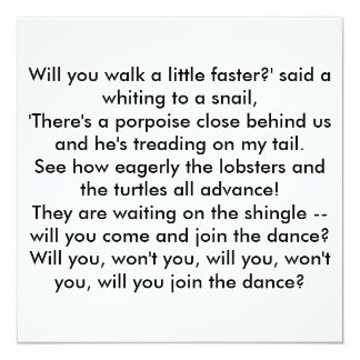 Will you walk a little faster?' said a whiting ... 13 cm x 13 cm square invitation card