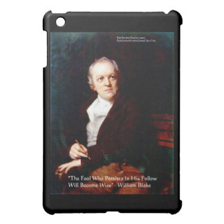 "William Blake ""Become Wise"" Quote  Case For The iPad Mini"