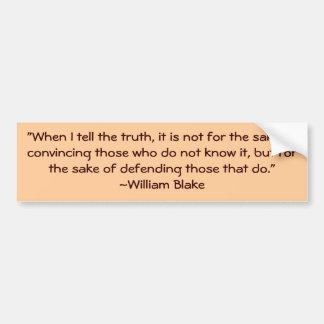 William Blake Truth Quote Bumper Sticker