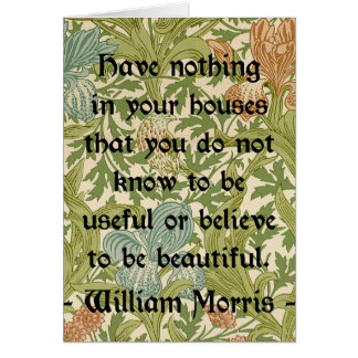 William Morris Quotation about Beauty and Function Card