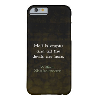 William Shakespeare Humorous Witty Quotation Barely There iPhone 6 Case