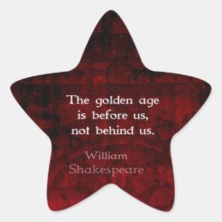 William Shakespeare Inspirational Future Quote Star Sticker