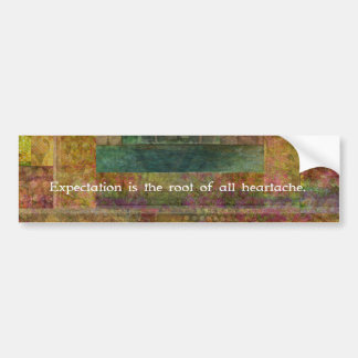 William Shakespeare Quote about Expectations Bumper Sticker