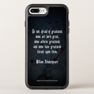 William Shakespeare Quote - Greatness OtterBox Symmetry iPhone 8 Plus/7 Plus Case