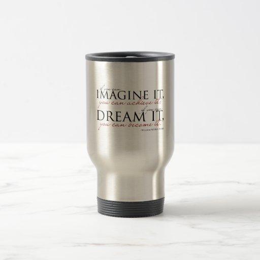 William Ward Imagine Quote Mug