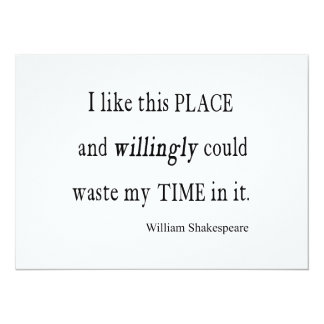 Willingly Waste Time This Place Shakespeare Quote Card