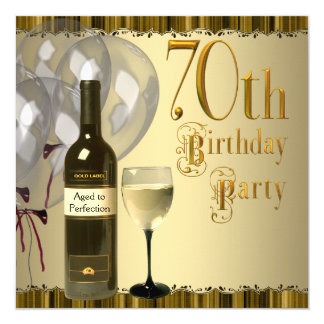 Wine Glass Bottle Gold 70th Birthday Party 13 Cm X 13 Cm Square Invitation Card
