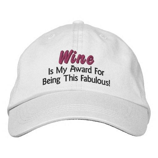 Wine Is My Award. Fabulous (inspired by Wine Diva) Baseball Cap