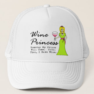 "Wine Princess ""Someday My Prince Will Come..."" Trucker Hat"