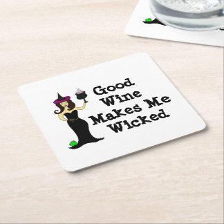 Wine Witch: Good Wine Makes Me Wicked Square Paper Coaster