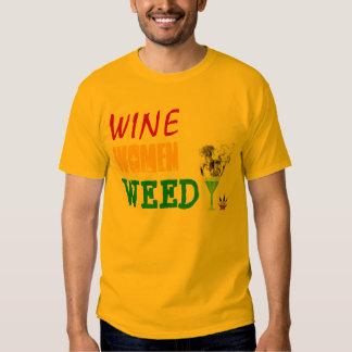 Wine, Women, Weed T Shirt
