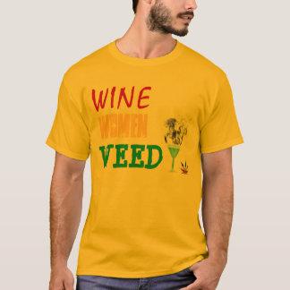 Wine, Women, Weed T-Shirt