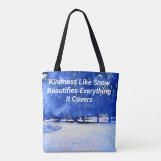 Winter Blue White Inspirational Kindness Quote Tote Bag
