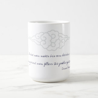 Wise Man Makes His Own Decisions - Chinese Proverb Coffee Mug