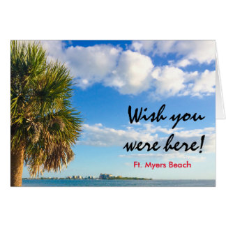 Wish you were here - Ft. Myers Card