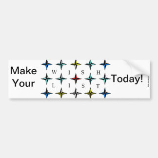 Wishlist, Make Yours Today! Car Bumper Sticker