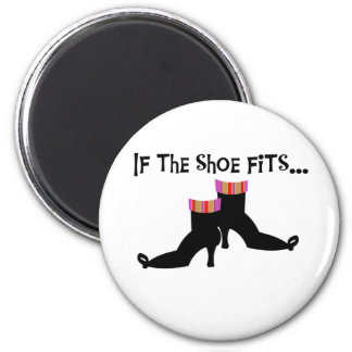 Witch If the Shoe Fits 6 Cm Round Magnet