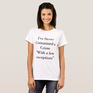 With a Few Exception Shirt