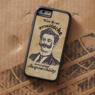 With great mustache, comes great responsibility tough xtreme iPhone 6 case