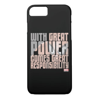 With Great Power Comes Great Responsibility iPhone 8/7 Case