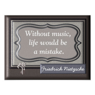 Without Music - Nietzsche quote - art print