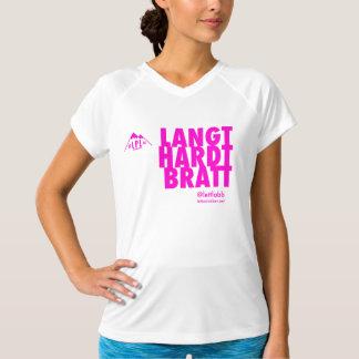 WMNS This way to the banquet - Run far hard steep T-Shirt