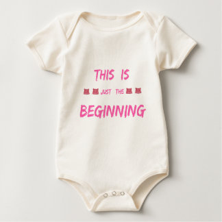 WOMEN'S MARCH  THIS IS JUST THE BEGINNING BABY BODYSUIT