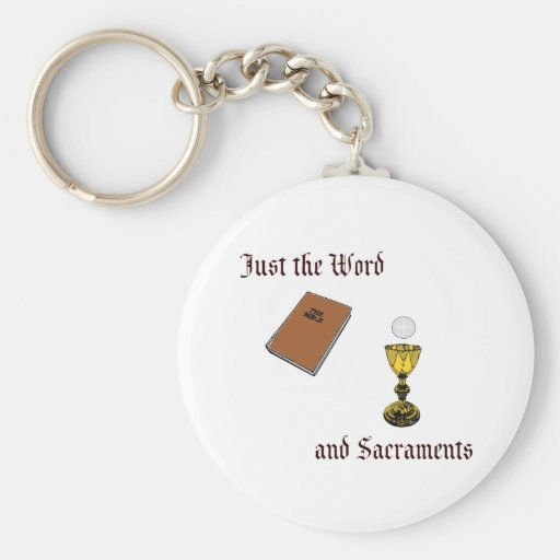 Word and Sacraments Keychain