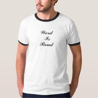 Word, Is, Bond Tee Shirt