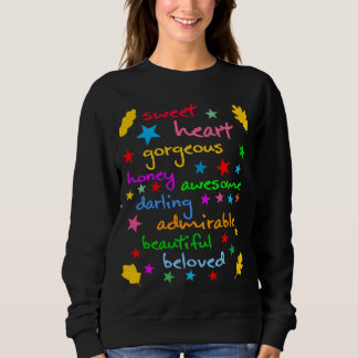 Words of love funny elegant sweatshirt