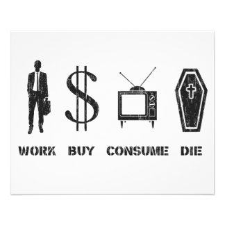Work, Buy, Consume, Die - The Cirlce of Life Flyer