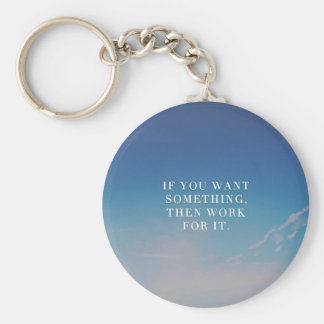 Work For It Basic Round Button Key Ring